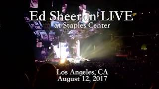 Ed Sheeran LIVE at Staples Center - August 12, 2017