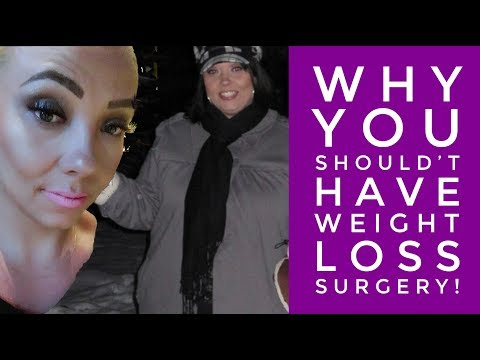 Why YOU Shouldn't have Weight Loss Surgery! – The Truth!