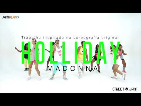 MADONNA - HOLLIDAY | STREET J.A.M. - Coreografia