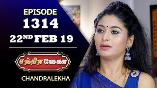 CHANDRALEKHA Serial | Episode 1314 | 22nd Feb 2019 | Shwetha | Dhanush | Saregama TVShows Tamil