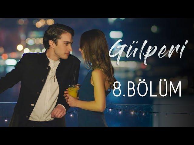 Gülperi > Episode 8