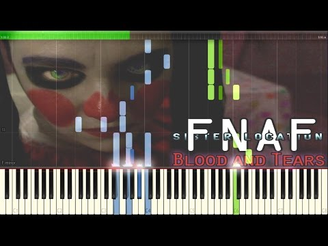 Blood And Tears - FNaF Sister Location: The Musical by Random Encounters [Synthesia Piano Tutorial]