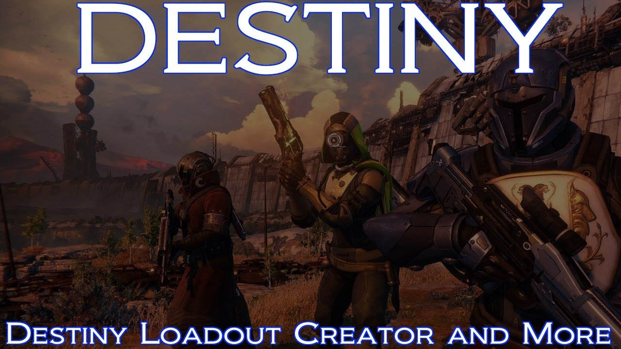 Destiny loadouts android
