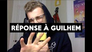 Réponse à Guilhem (Suite au documentaire