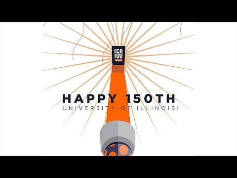 Happy 150th Birthday University of Illinois!