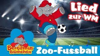 Benjamin Blümchen - das ZOO FUSSBALL Lied - zur WM 2018