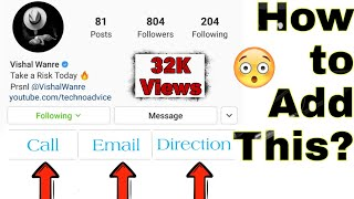 How To Add Call Email & Direction Button on Instagram Profile in a min | 100% Proof
