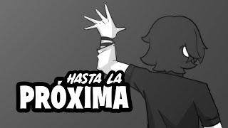 Hasta la Próxima