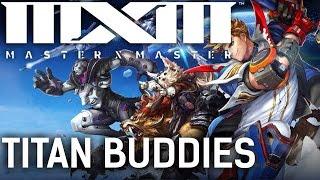 Master X Master MXM Gameplay | TITAN BUDDIES | #AD