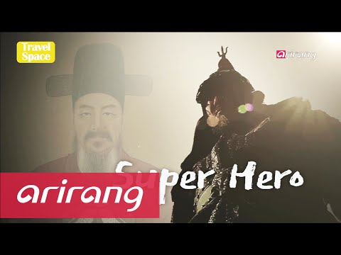 Travel Space(Ep.7) Super Hero Admiral Yi Sun-shin