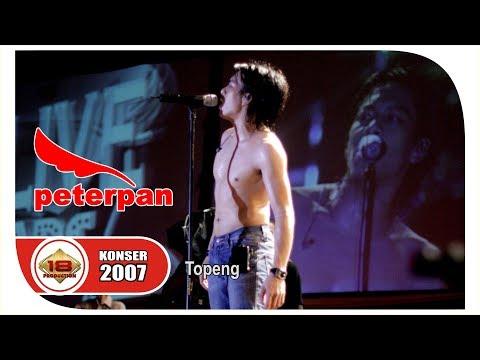 Peterpan - Topeng  (Live Konser Padang 17 Agustus 2007)