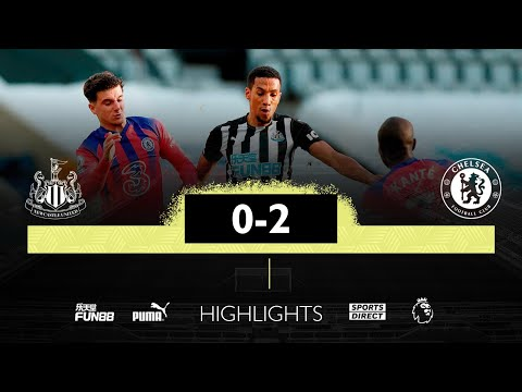 Newcastle United 0 Chelsea 2 | Premier League Highlights