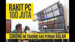 #89 CUKONG TRADING rakit pc 100juta + tips untuk trader pemula
