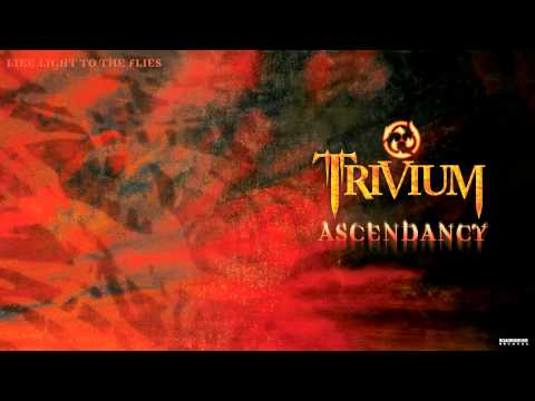 Trivium - Like Light To The Flies