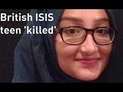 British ISIS schoolgirl believed to be killed in Syria
