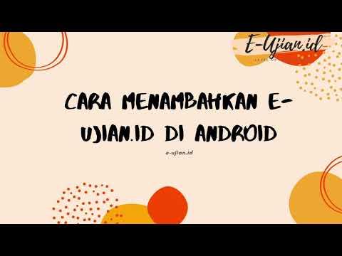 Cara Menambah E-ujian.id di Android