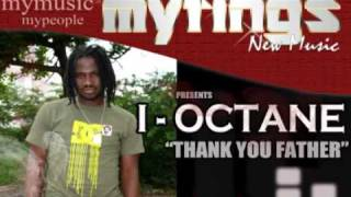 I OCTANE-THANK YOU FATHER