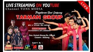 LIVE MEKAR MANDIRI JAYA TARMAN GROUP || DUKUH GIRANG - CIASEM - SUBANG #MALAM
