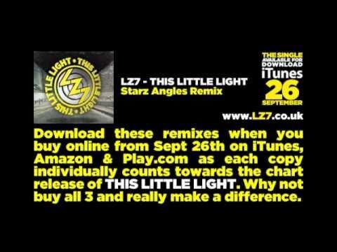 LZ7 - THIS LITTLE LIGHT: Starz Angles Remix
