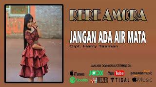 Rere Amora - Jangan Ada Air Mata ( Official Audio )