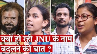 What's Behind the Talk of changing JNU's Name?