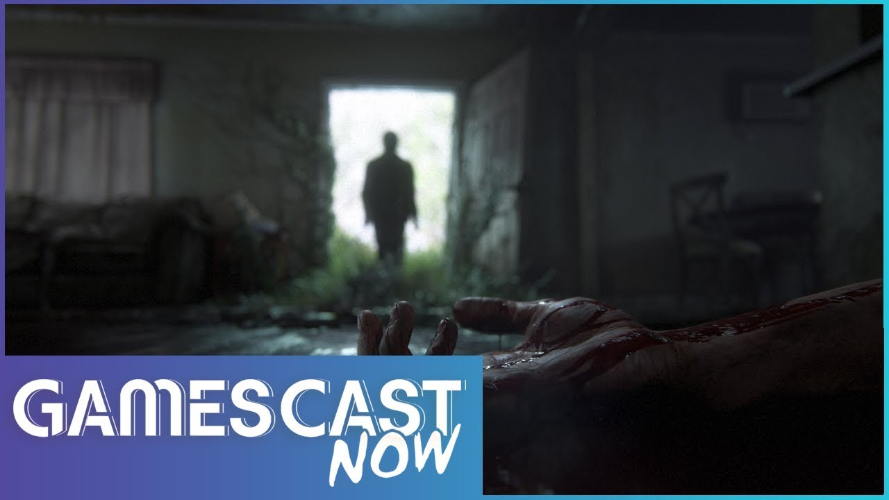 The Last of Us Part 2 E3 2018 Predictions - Gamescast Now Ep.44 (T.2)