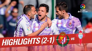 Highlights Real Valladolid vs RC Celta (2-1)