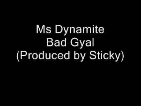 Ms Dynamite - Bad Gyal (Hot Like Fire) [Produced by Sticky]