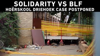The case between Solidarity and the BLF has been postponed to 17 September 2019.  Solidarity took the BLF to court for hate speech after racist comments about the Hoërskool Driehoek tragedy.  The BLF appeared to be a no-show, but claimed later that they weren't aware the case was being heard today.