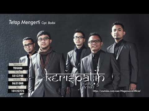 Kerispatih - Tetap Mengerti (Official Audio Video)