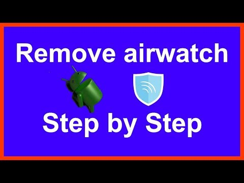 how to remove airwatch agent from android phone - YouTube