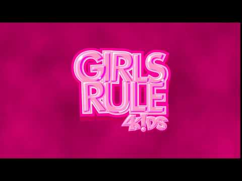 Girls Rule 4Kids
