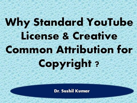 Why Standard YouTube License or Creative Common Attribution? (Hindi & English)
