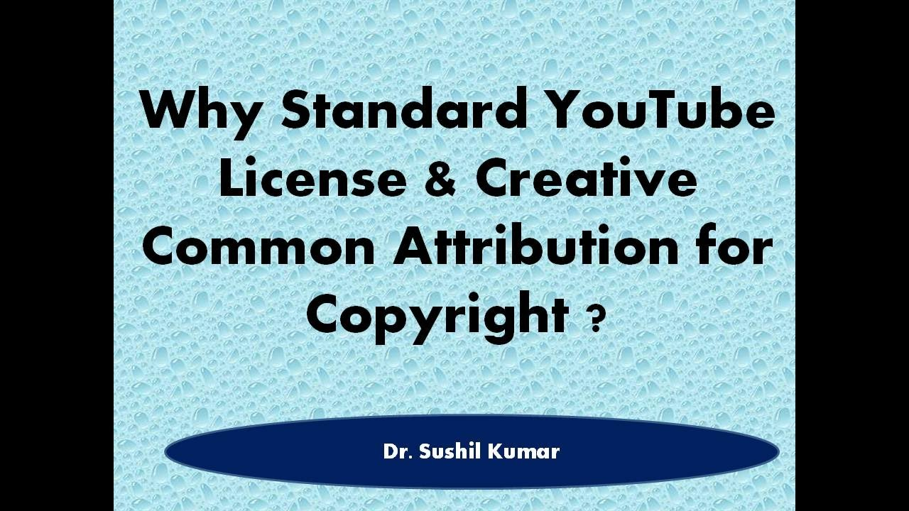 Why Standard Youtube License Or Creative Common Attribution Hindi