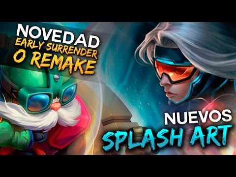 Early Surrender o Remake - Nuevos Splash Art | Noticias LoL