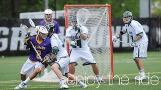 2014 NCAA Lacrosse : Enjoy the Ride [Highlights]
