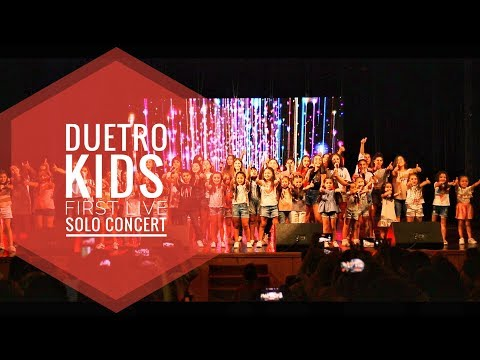 DUETRO KIDS - First Live Solo Concert Full