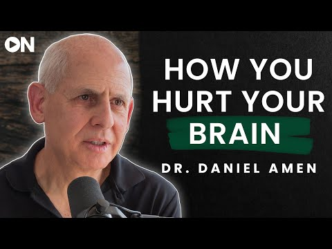 Dr. Daniel Amen: ON The Most Powerful Habits For A Healthy & Productive Brain