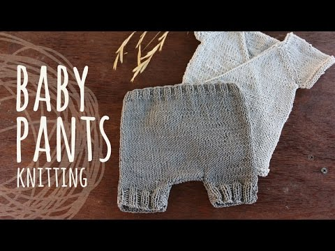Tutorial Knitting Baby Pants Kimono Set Youtube