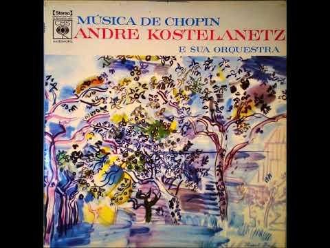 André Kostelanetz Música De Chopin Full Album Youtube