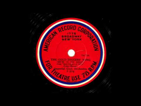 THE GOLD DIGGERS SONG (We're In The Money) - Imperial Club Orchestra