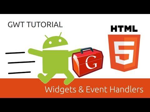 Widgets & Event Handlers - GWT Tutorial (Google Web Toolkit)