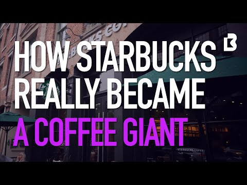 How Starbucks Really Became A Coffee Giant
