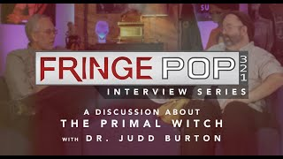 The Primal Witch: A Discussion with Dr. Michael S. Heiser and Dr. Judd Burton