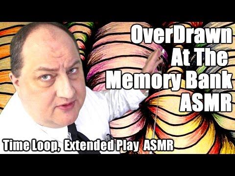 Overdrawn At The Memory Bank ASMR