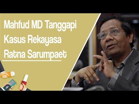 Kasus Ratna Sarumpaet Terbukti Rekayasa, Mahfud MD: Kini FZ, RMy, dan SU Mempertanggungjawabkan.