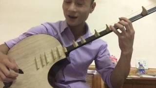 Hướng dẫn đánh đàn nguyệt - Lưu Không Phú Nói - Trần Hoàng Oanh