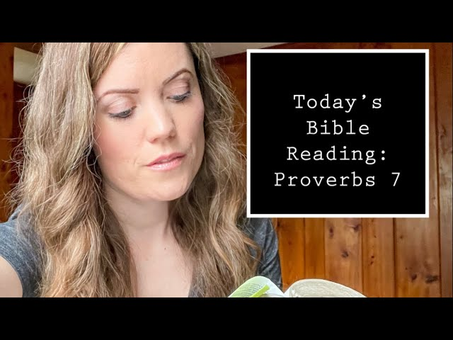 Reading Through Proverbs 7 with Darlene Stanley