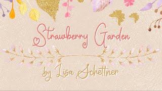Lisa Schettner - Strawberry Garden (St Valentine's Song) [Official Lyric Video]