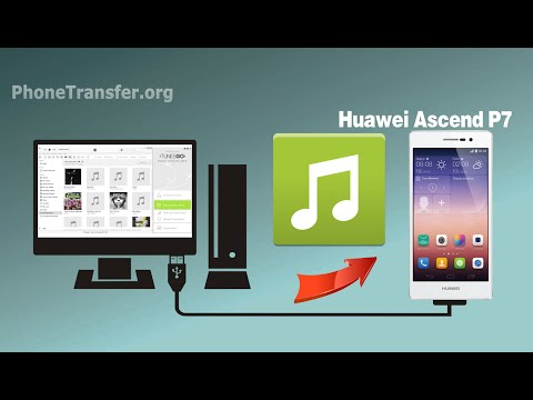 How to Copy Music from Computer to Huawei Ascend P7, Import Songs to Ascend P7 / P8